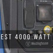 Top 7 best 4000 watt generator