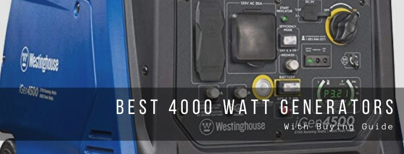 Top 7 best 4000 watt generator