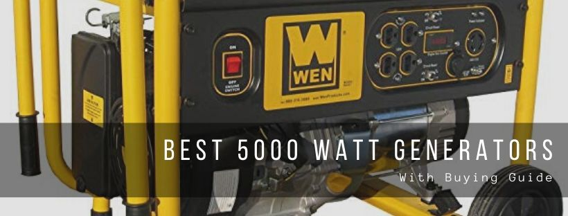 Top 7 best 5000 watt generators