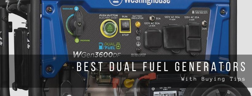 Top 10 best dual fuel generators