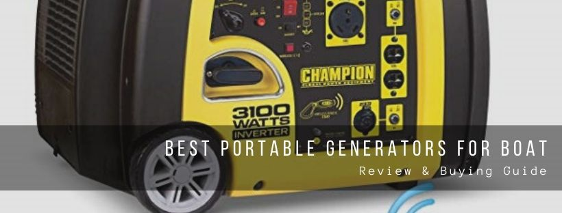 Top 7 best portable generators for boating