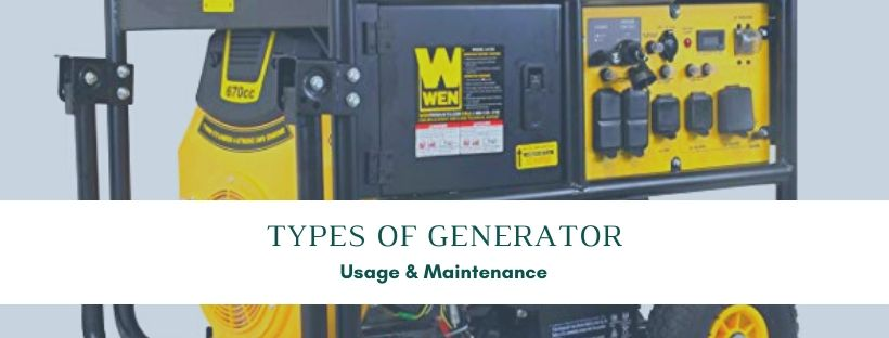 Generator Types, Usage and Maintenance