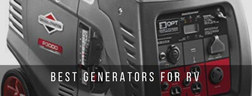 Top 7 best generators for RV